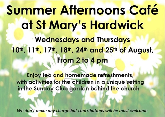 Summer Afternoons Cafe at St Mary's Hardwick